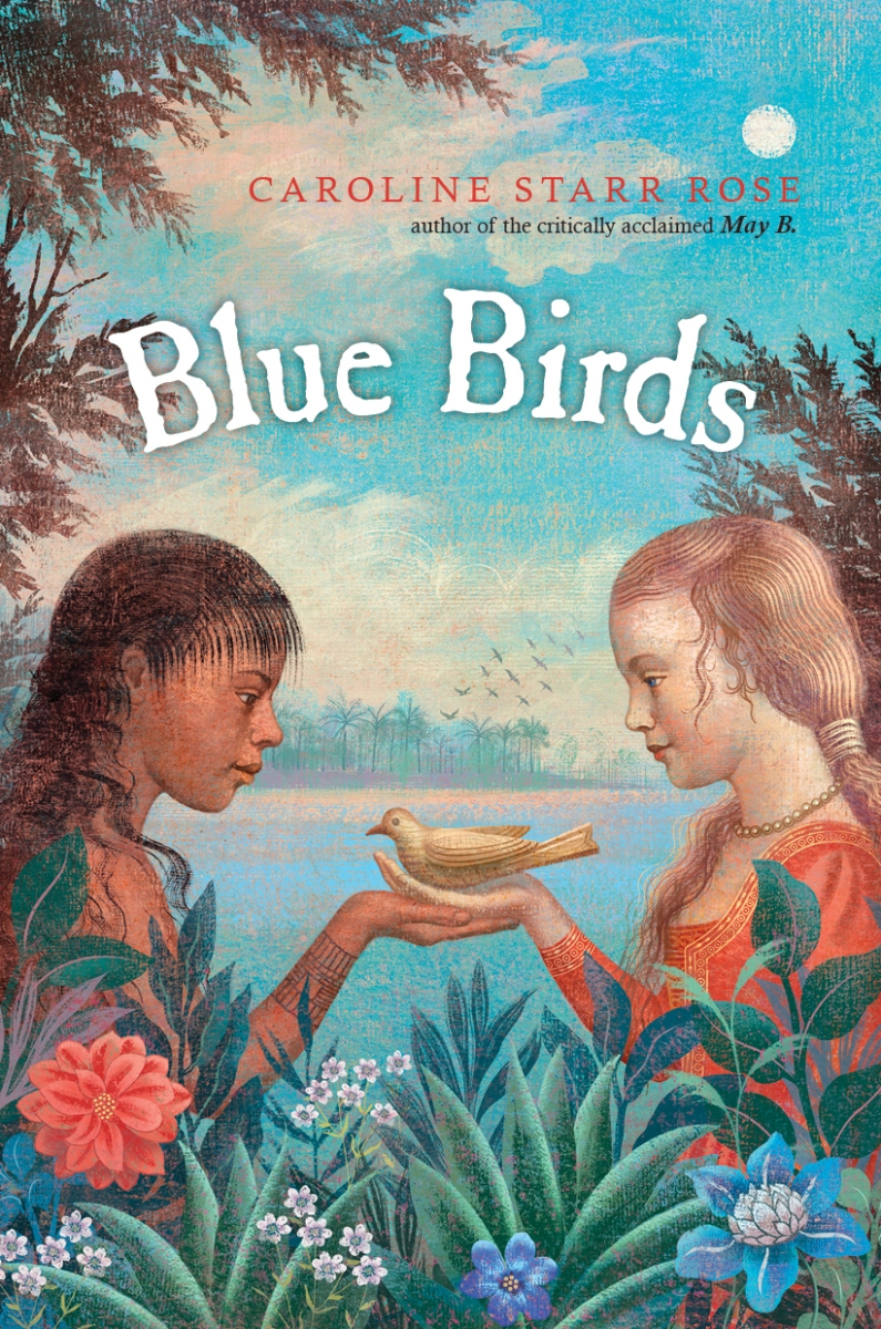 cover reveal  blue birds by caroline starr rose
