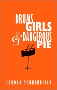 drums girls and dangerous pie