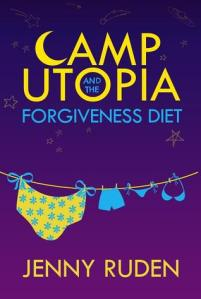 Camp Utopia & the Forgiveness Diet