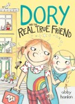 Dory and the Real True Friend jacket art
