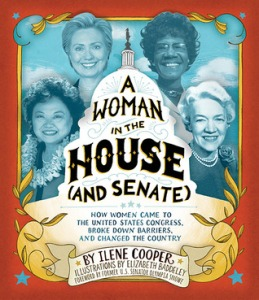 A Woman in the House (and the Senate)
