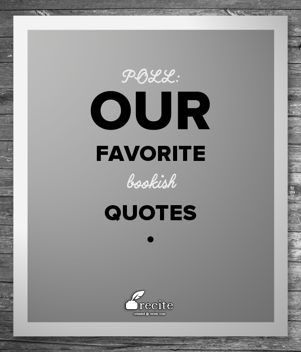 Poll Favorite Book Quotes Nerdy Book Club Beauteous Quote Book
