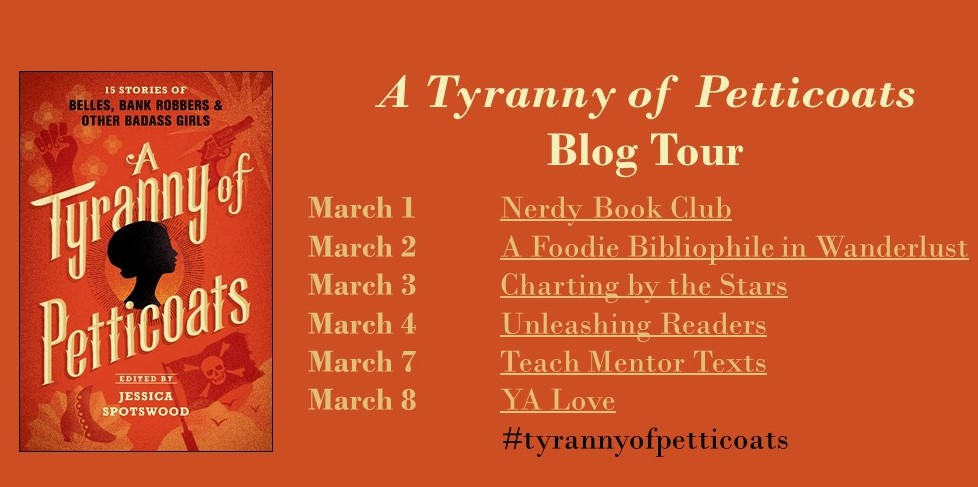 15 Stories of Belles Bank Robbers /& Other Badass Girls A Tyranny of Petticoats