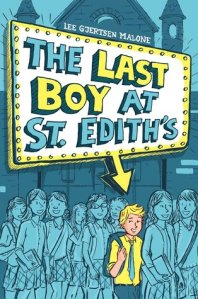 Last Boy at St. Edith's