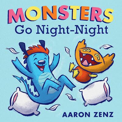 Monsters Go Night-Night by Aaron Zenz