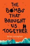 the-bombs-that-brought-us-together