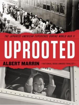 uprooted-albert-marrin