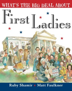 whats-the-big-deal-about-first-ladies-cover