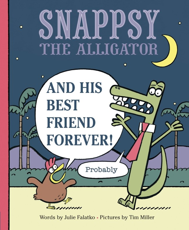snappsy-the-alligator-and-his-best-friend-forever