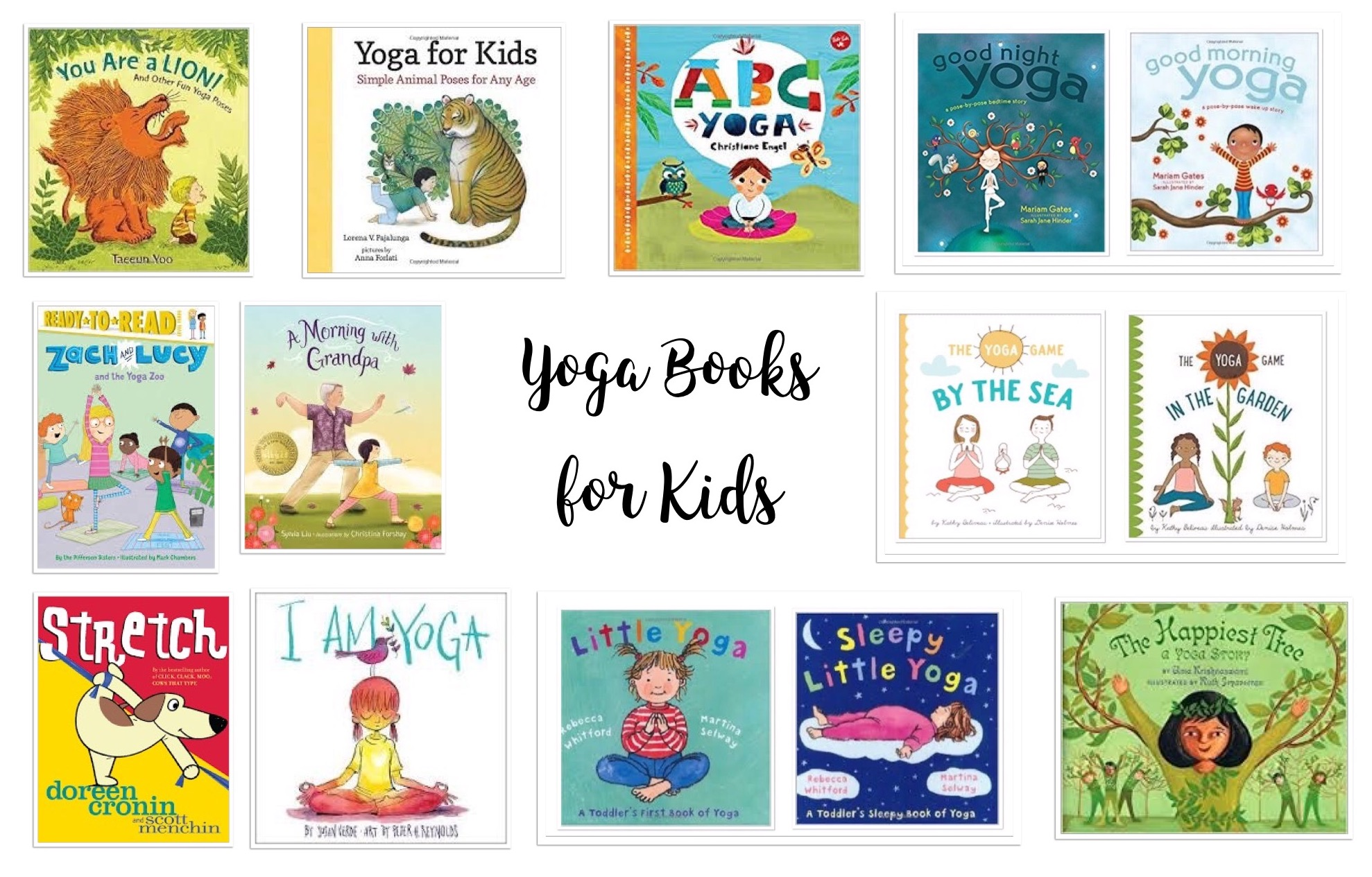 Top 10 Yoga Picture Books For Kids By Kate Olson Nerdy Book Club