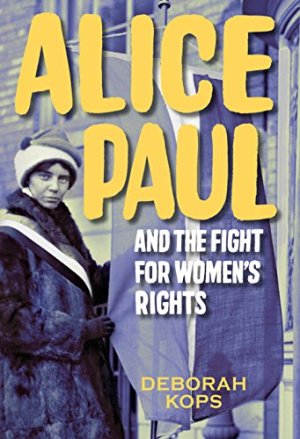 alice paul and the fight for womens rights