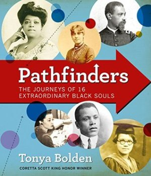 pathfinders journeys of 16 extraordinary black souls