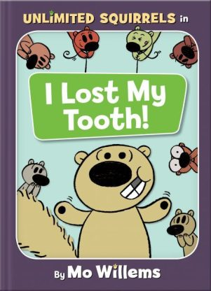 i lost my tooth unlimited squirrels
