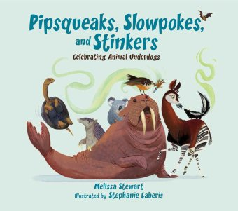 pipsqueaks slowpokes and stinkers