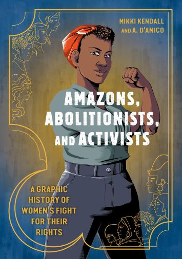 amazons abolitionists and activists
