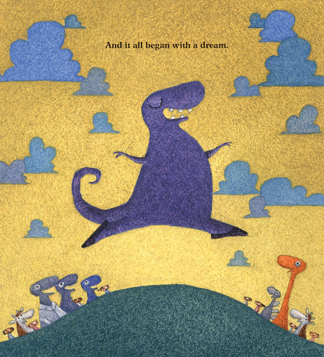EVEN DANCING DINOSAURS HAVE SOMETHING IMPORTANT TO SAY by James Howe