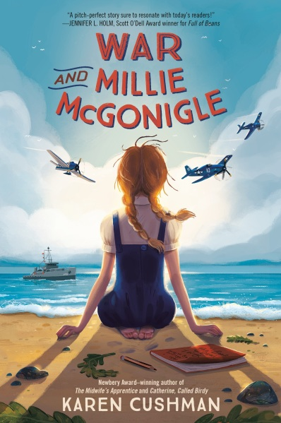 What I Stole to Write War and Mille McGonigle by Karen Cushman